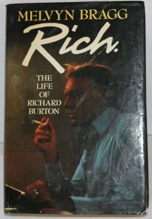Rich: The Life of Richard Burton - 0340405376
